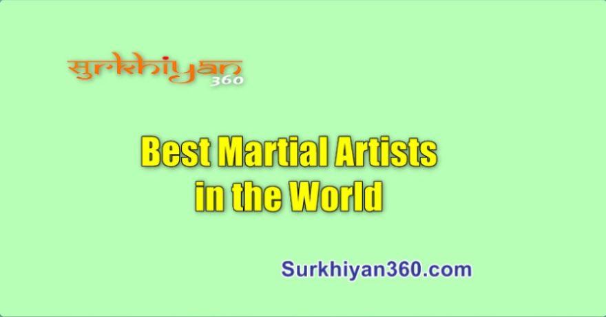 Best Martial Artists